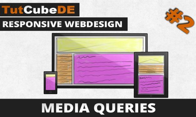 Responsive Webdesign – Media Queries