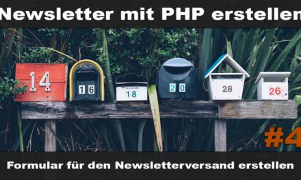 Einfachen Newsletter erstellen mit PHP #4