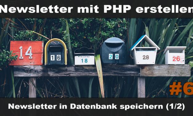 Einfachen Newsletter erstellen mit PHP #6